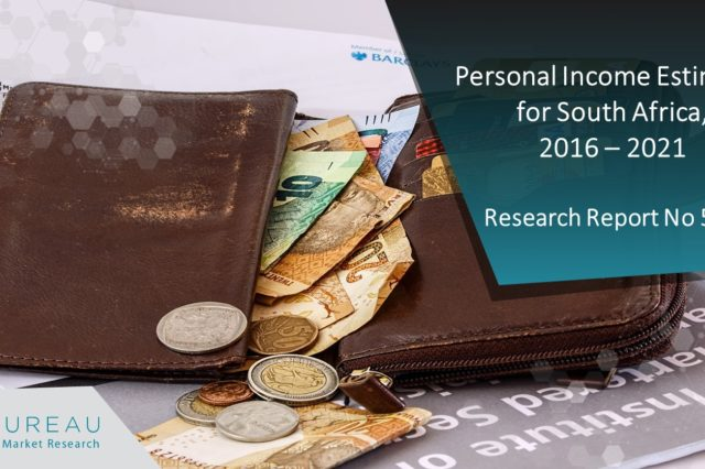 PERSONAL INCOME ESTIMATES FOR  SOUTH AFRICA, 2016 – 2021